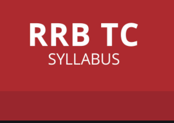 RRB TC- Ticket Collector Exam Syllabus PDF Download